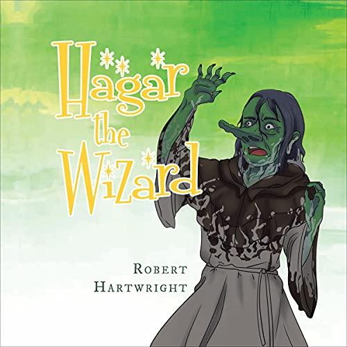 Hagar the Wizard Audiobook By Robert Hartwright cover art