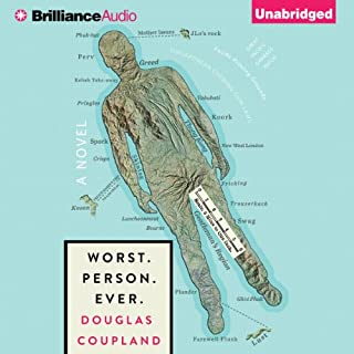 Worst. Person. Ever.                   By:                                                                                                                                 Douglas Coupland                               Narrated by:                                                                                                                                 James Langton                      Length: 7 hrs and 44 mins     86 ratings     Overall 3.7