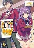CLASSROOM OF ELITE LIGHT NOVEL 8: 10 (Classroom of the Elite (Light Novel))