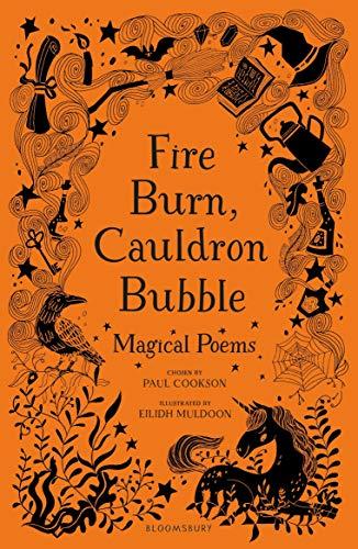 Fire Burn, Cauldron Bubble: Magical Poems Chosen by Paul Cookson (English Edition)
