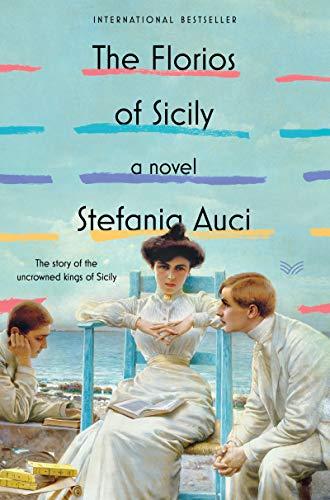 The Florios of Sicily: A Novel