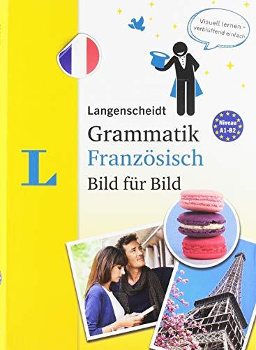 Langenscheidt Grammatik Französisch Bild für Bild - Die visuelle Grammatik für den leichten Einstieg
