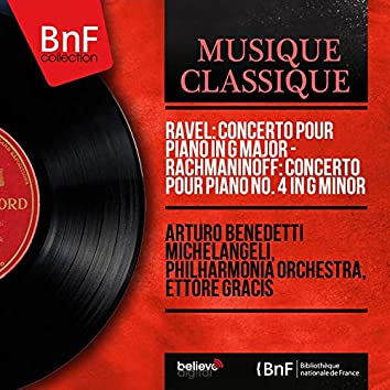 Ravel: Concerto pour piano in G Major - Rachmaninoff: Concerto pour piano No. 4 in G Minor (Stereo Version)