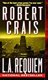 L.A. Requiem (An Elvis Cole and Joe Pike Novel)