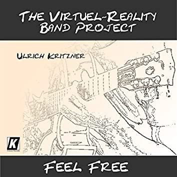 The Virtual Reality Band Project: Feel Free