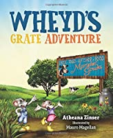Wheyd's Grate Adventure