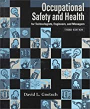Occupational Safety and Health: for Technologists, Engineers, and Managers by David L. Goetsch (1998-06-19)