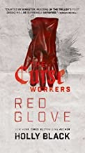 Red Glove (The Curse Workers) by Holly Black (2015-10-27)