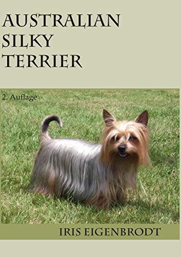 Australian Silky Terrier: 2. Auflage
