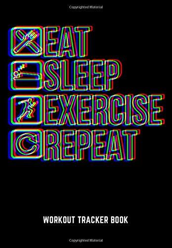 WORKOUT TRACKER BOOK: Fitness Journal Workout Log | Workout Tracker Journal | Workout Log Book For Men And Women | Undated Workout Journal | 6