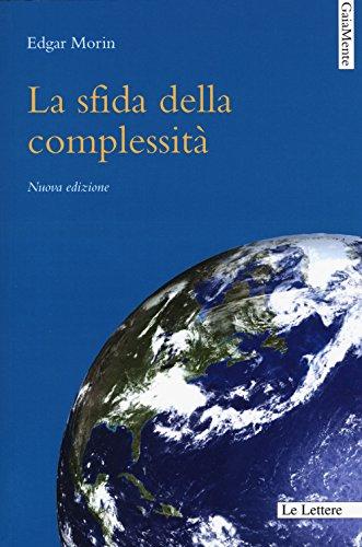 La sfida della complessità. Nuova ediz.