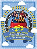 The Wiggles, Choo Choo Trains, Propeller Planes and Toot Toot Chugga Chugga Big Red Car!