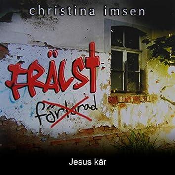 Jesus kär