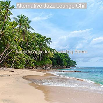 Soundscapes for Unwinding Stress