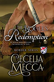 The Rogue's Redemption (Border Series Book 8) by [Cecelia Mecca]
