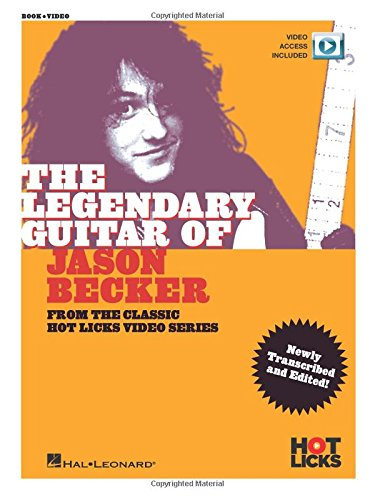 The Legendary Guitar of Jason Becker: From the Classic Hot Licks Video Series