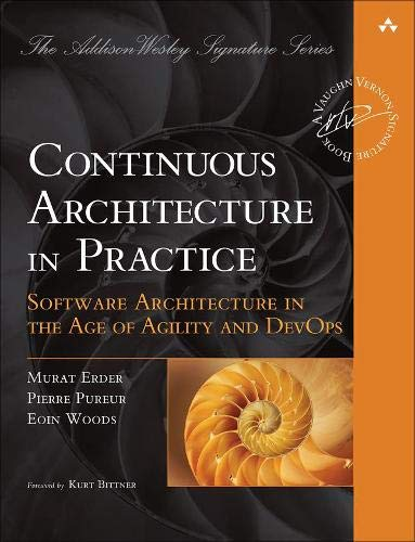 Continuous Architecture in Practice: Software Architecture in the Age of Agility and Devops (Addison-wesley Signature Series, Vernon)
