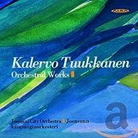 Tuukkanen: Orchestral Works