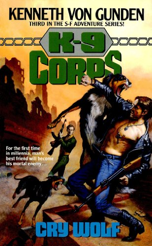 Cry Wolf (K-9 Corps Book 3)