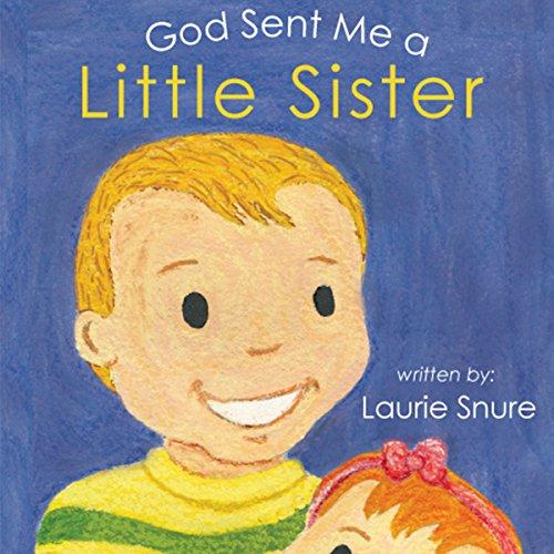 God Sent Me a Little Sister audiobook cover art