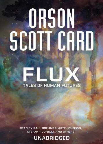 Flux: Tales of Human Futures, Library Edition (Maps in a Mirror Series)