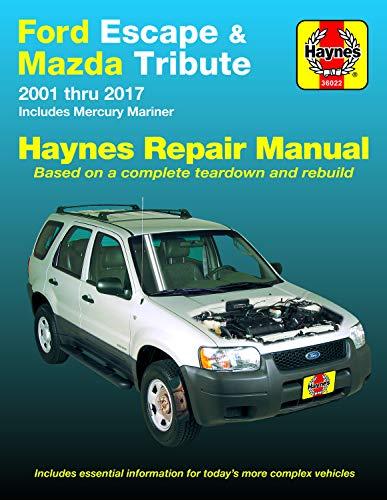 Ford Escape & Mazda Tribute 2001 Thru 2017 Haynes Repair Manual: Includes Mercury Mariner