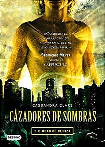 Cazadores de sombras 2: ciudad de ceniza (La Isla del Tiempo...