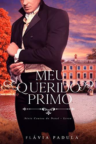MEU QUERIDO PRIMO (CONTOS DE NATAL Livro 4)