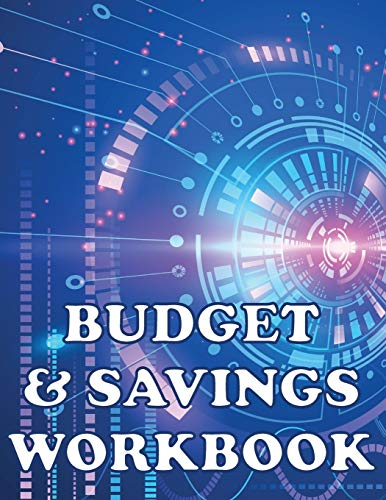 Budget and Savings Workbook: How to budget money with a planner containing a monthly budget journal