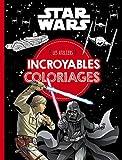 STAR WARS - Les ateliers disney - Incroyables coloriages