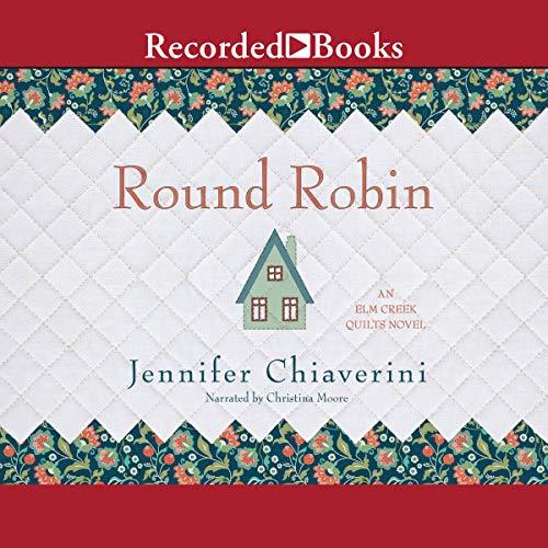 Round Robin Audiobook By Jennifer Chiaverini cover art