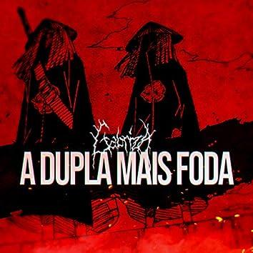A Dupla Mais Foda (feat. Dan)