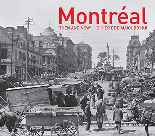 Montréal Then and Now
