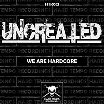 We Are Hardcore