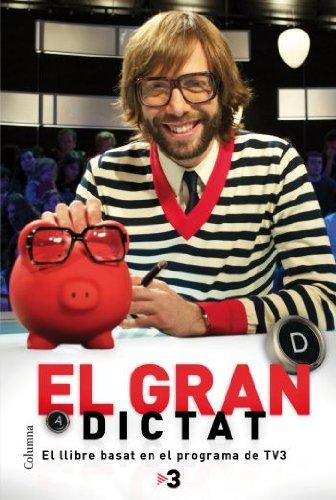 El gran dictat: El llibre basat en el programa de TV3 (NO FICCIÓ COLUMNA)