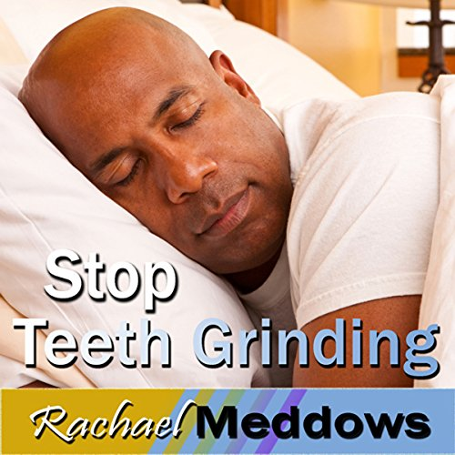 Stop Teeth Grinding Hypnosis audiobook cover art