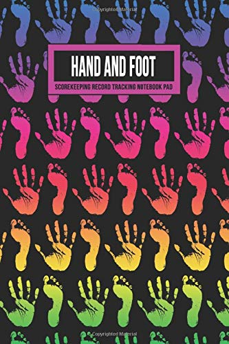 Hand And Foot Scorekeeping Record Tracking Notebook Pad: Score Keeper Log Book Journal For This Classic Canasta Style Favorite | Includes Formatted ... Reference Guide (Hombre Rainbow Prints)