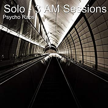 Solo - 3 Am Sessions