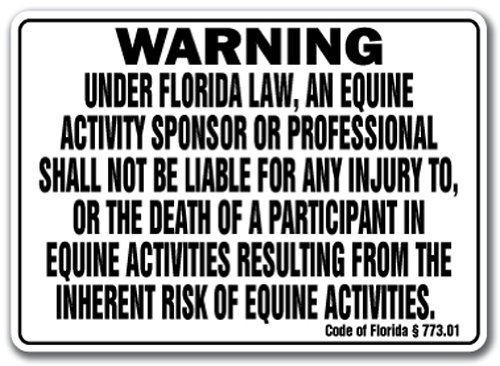 "FLORIDA Equine Sign activity liability warning statute horse farm barn stable, 12"" X 18"" Aluminum"