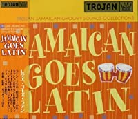 Jamaican Goes Latin by Jamaican Goes Latin (2003-07-30)