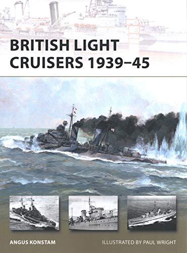 British Light Cruisers 1939–45 (New Vanguard)