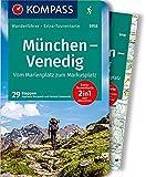 KOMPASS Wanderführer München, Venedig, Vom Marienplatz zum Markusplatz: Wanderführer mit Extra-Tourenkarte 1:190.000, 29 Etappen, GPX-Daten zum Download.