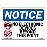 OSHA Notice Sign - No Electronic Devices Beyond | Aluminum Sign | Protect Your Business, Construction Site, Warehouse & Shop Area | Made in The USA