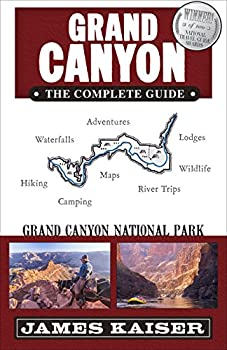 Grand Canyon  The Complete Guide  Grand Canyon National Park  Color Travel Guide