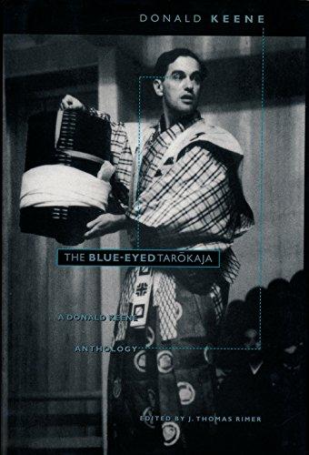 The Blue-Eyed Tarokaja: A Donald Keene Anthologyの詳細を見る