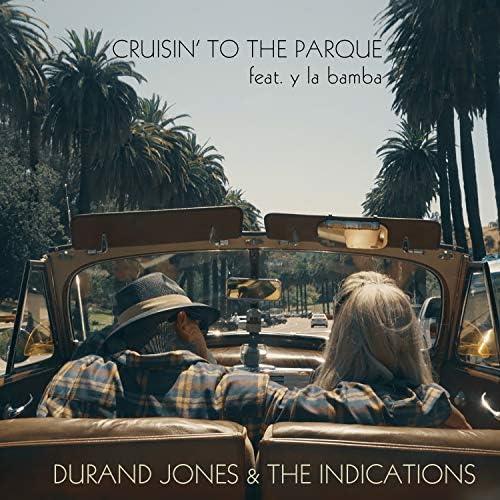 Durand Jones & The Indications & Y la Bamba