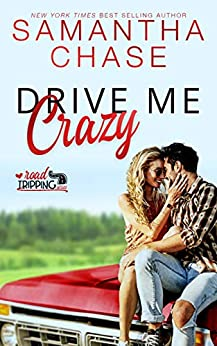 Drive Me Crazy (RoadTripping) by [Samantha Chase]