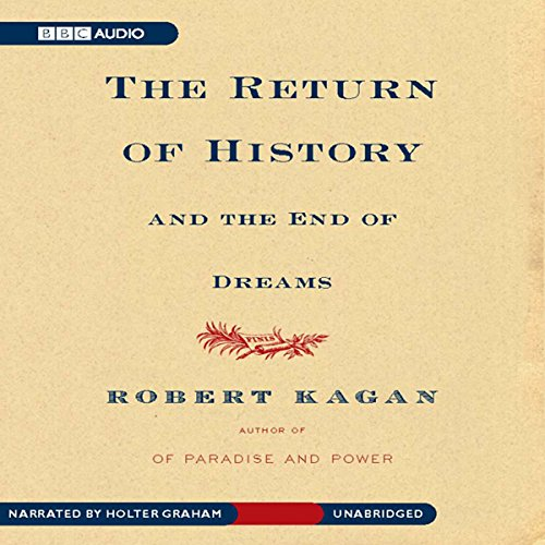 The Return of History and the End of Dreams audiobook cover art