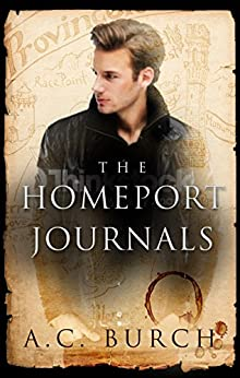 The HomePort Journals by [A. C. Burch, Madeline Sorel]