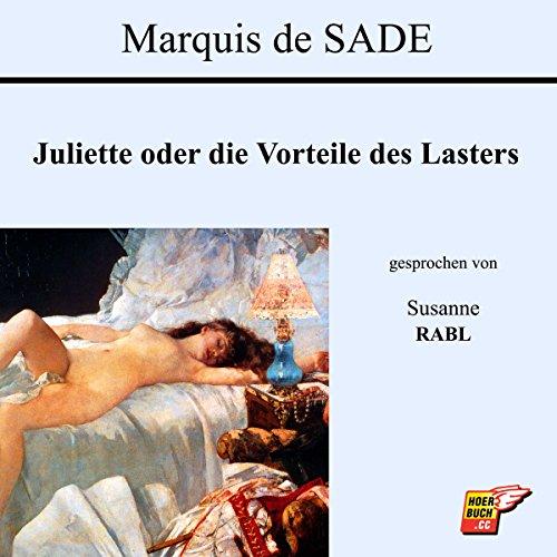 Juliette oder die Vorteile des Lasters audiobook cover art